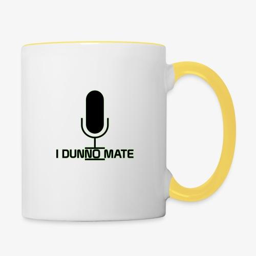 I Dunno Mate Logo - Contrasting Mug