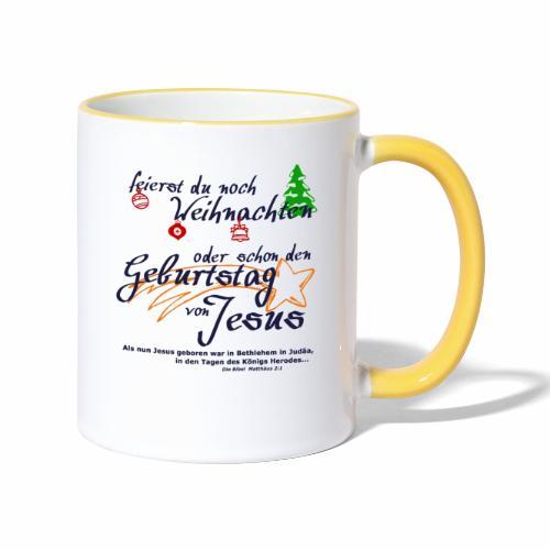 Geburtstag von Jesus - Tasse zweifarbig