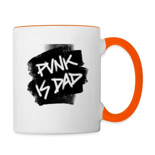 Punk Is Dad - Tasse zweifarbig
