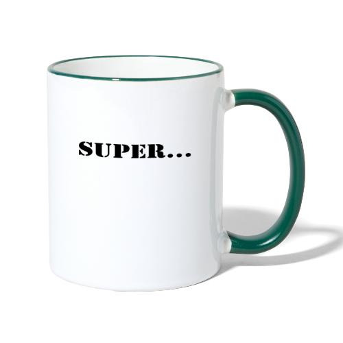Super Toll Klasse - Tasse zweifarbig