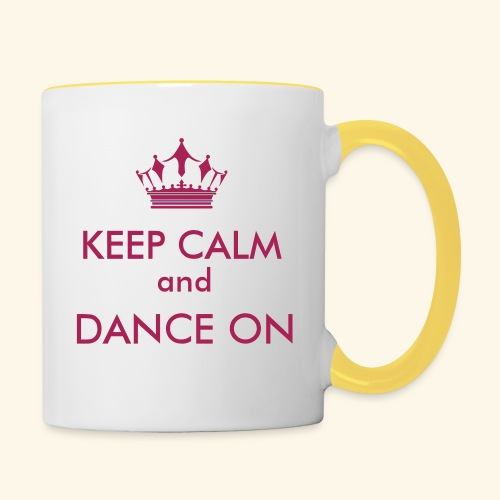Keep calm and dance on - Tasse zweifarbig