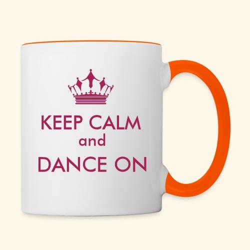 Keep calm and dance on - Tasse zweifarbig