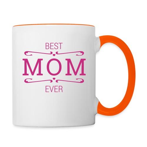 Best MOM ever - Tasse zweifarbig