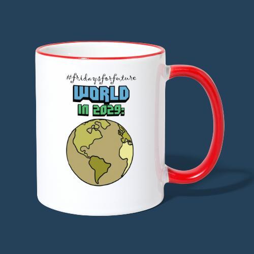 World in 2029 #fridaysforfuture #timetravelcontest - Tasse zweifarbig