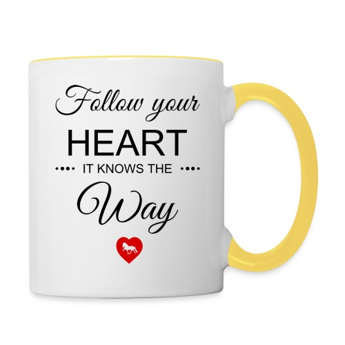 follow your heartbesser - Tasse zweifarbig