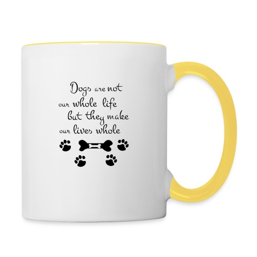 Dogs Are Not Our Whole Life Quote - Mok tweekleurig