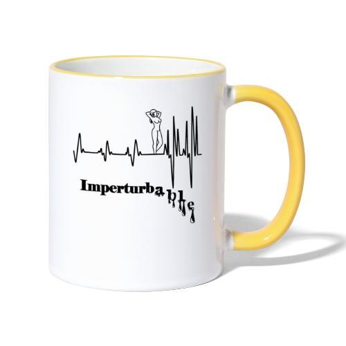 Imperturbable devant elle … - Mug contrasté