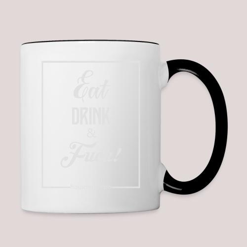 eat, drink & fuck! - Tazze bicolor