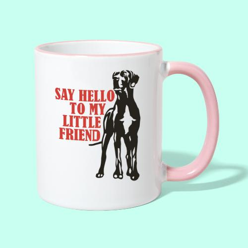 Say Hello To My Little Friend - Tasse zweifarbig