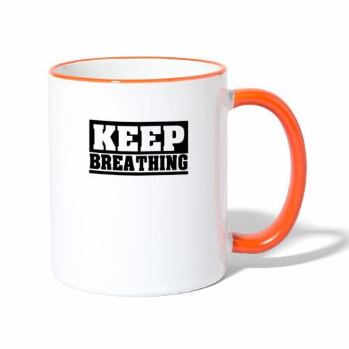KEEP BREATHING Spruch, atme weiter, schlicht - Tasse zweifarbig