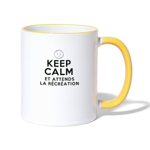 Keep calm et attends la recreation - Mug contrasté