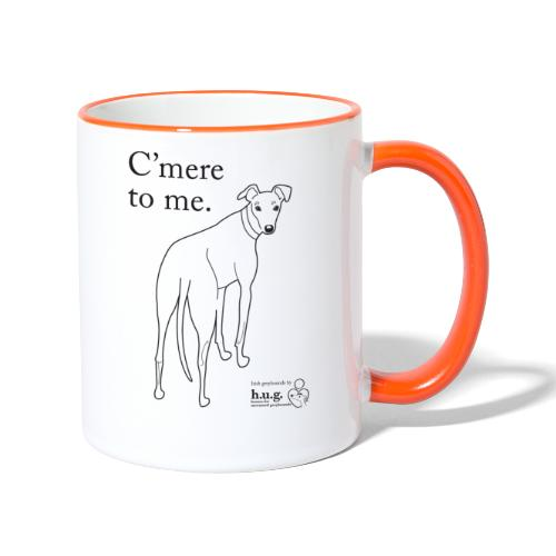 C'mere to me in black - Contrasting Mug