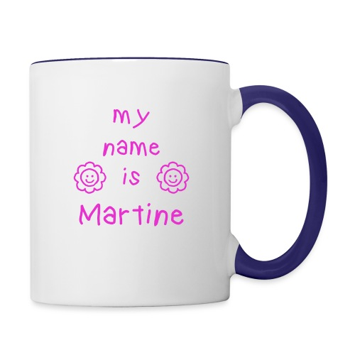 MARTINE MY NAME IS - Mug contrasté