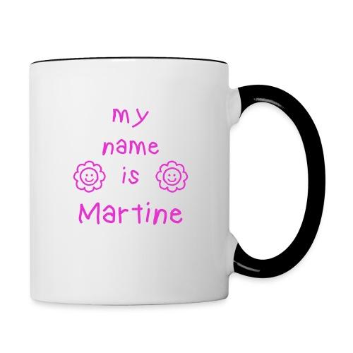 MARTINE MY NAME IS - Mug contrasté