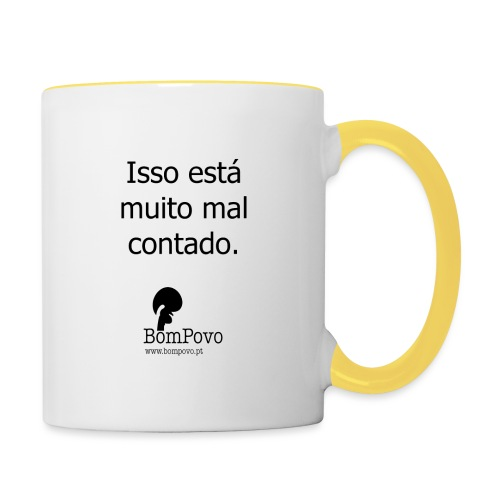 issoestamuitomalcontado - Contrasting Mug