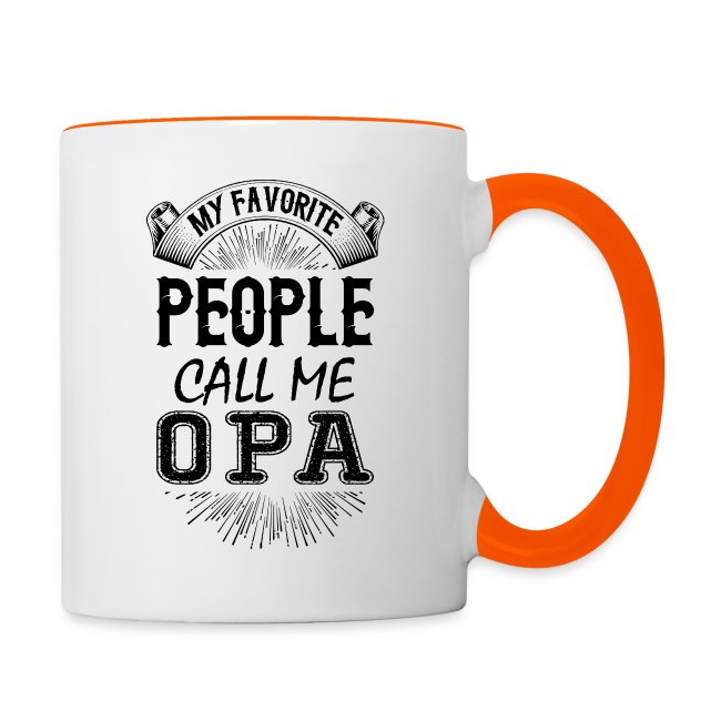 My Favorite People Call Me Opa