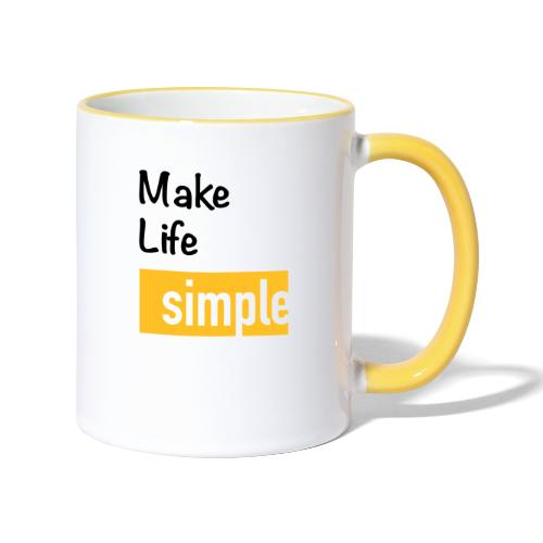 Make Life Simple - Mug contrasté