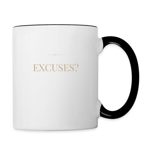 EXCUSES? Motivational T Shirt - Contrasting Mug