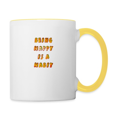 being happy is a habit - Contrasting Mug