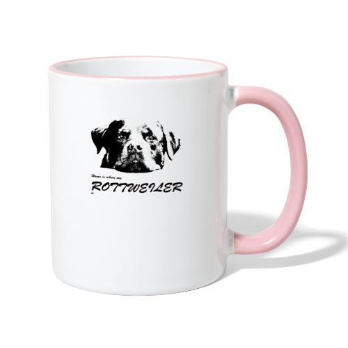 Home is where my Rottweiler is - Tasse zweifarbig