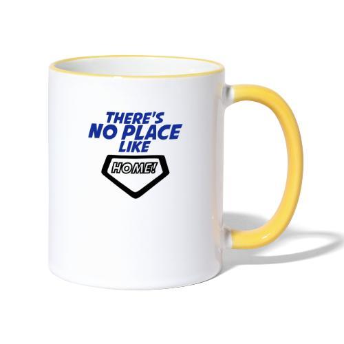 There´s no place like home - Contrasting Mug