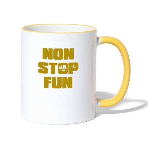 Non Stop Fun - Tasse zweifarbig