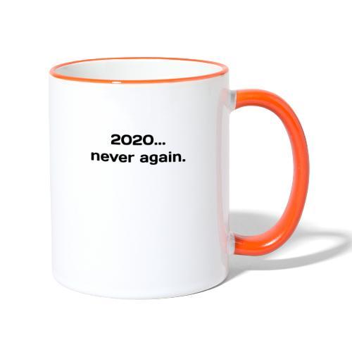 2020..never again - Kaksivärinen muki