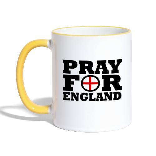 England / Pray For England - Tasse zweifarbig