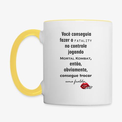 Você consegue trocar fraldas - Contrasting Mug