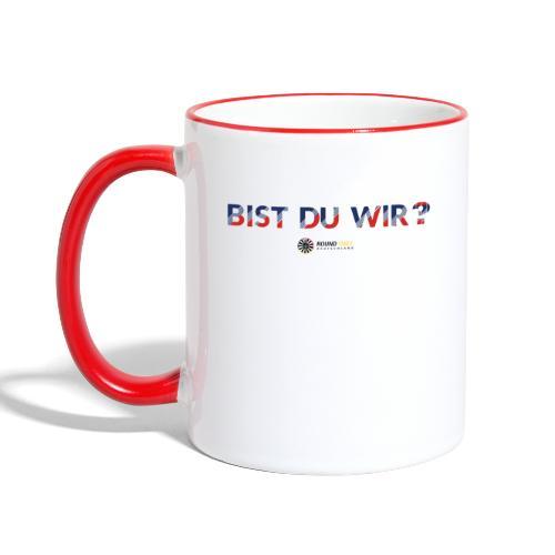 bistduwir - Tasse zweifarbig