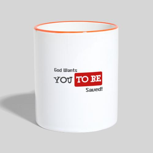 God wants you to be saved Johannes 3,16 - Tasse zweifarbig