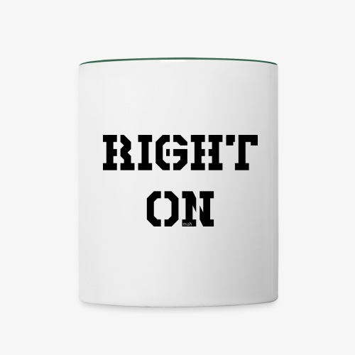 Right On - black - Tasse zweifarbig