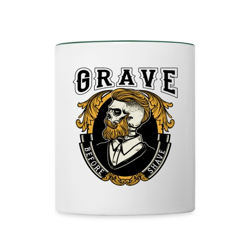 Grave Before Shave Bearded - Tasse zweifarbig