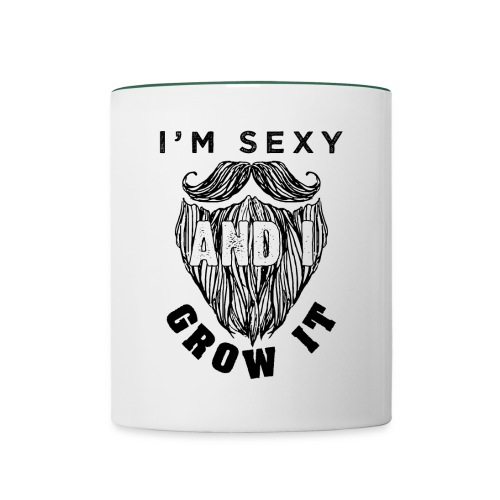 I'm Sexy And I Grow It Funny Beard Quotes Gift - Tasse zweifarbig