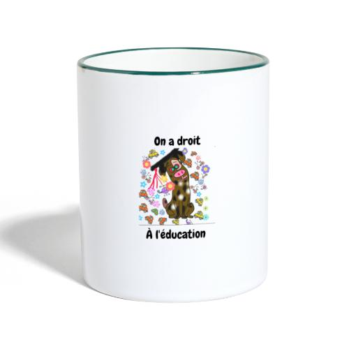 On a droit à l'éducation - Mug contrasté