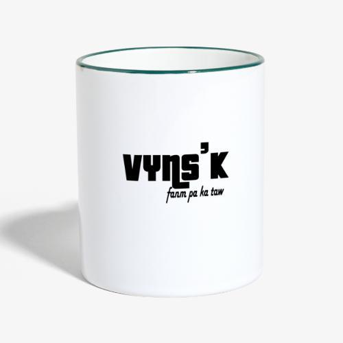VYNS'K Fanm pa ka taw 2 - Mug contrasté