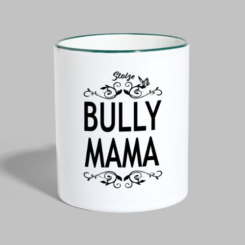 STOLZE BULLY MAMA - Black Edition - Tasse zweifarbig