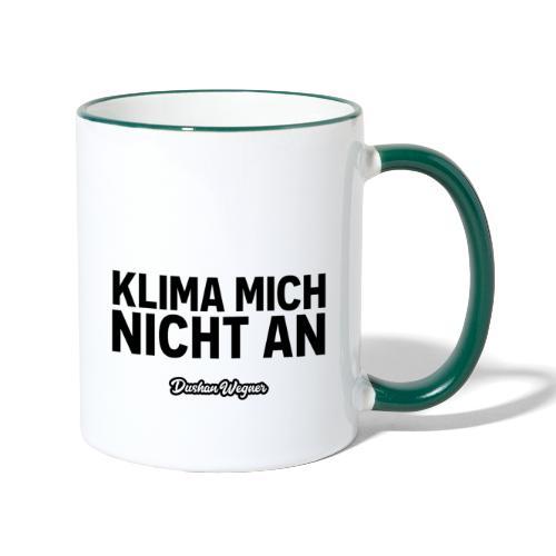 Klima mich nicht an (dunkel) - Tasse zweifarbig
