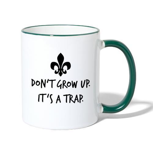 Don't grow up… Handschrift Lilie - Farbe wählbar - Tasse zweifarbig