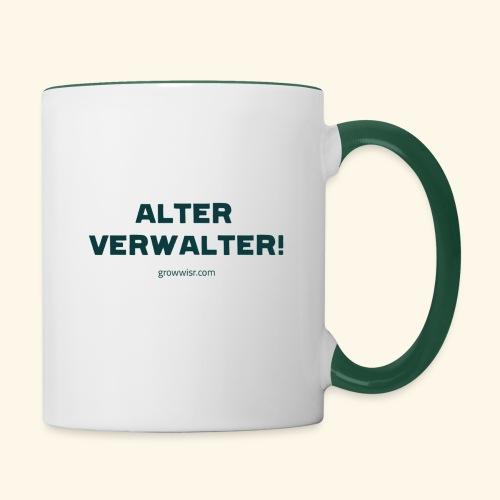 Alter Verwalter! - Tasse zweifarbig