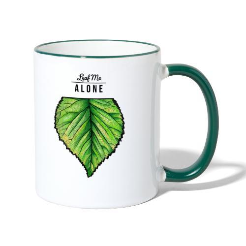 Leaf me Alone - Tasse zweifarbig