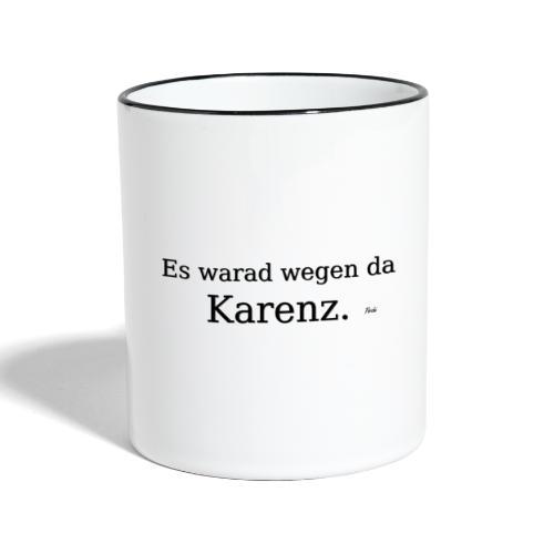 Karenz - Tasse zweifarbig