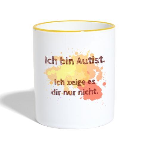 Ich bin Autist, zeige es aber nicht - Tasse zweifarbig