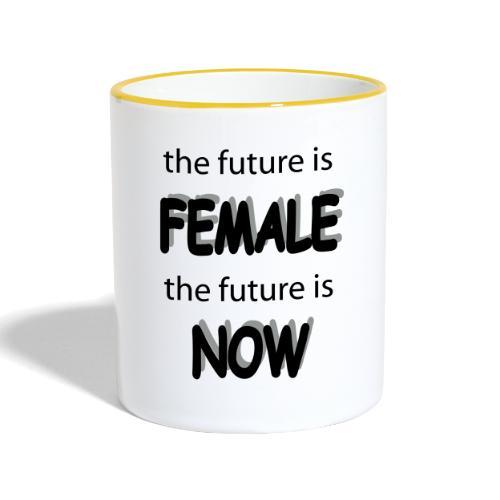 Future Female Now - Tasse zweifarbig