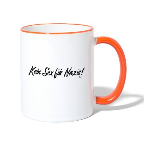 Keinsexfuernazis - Tasse zweifarbig