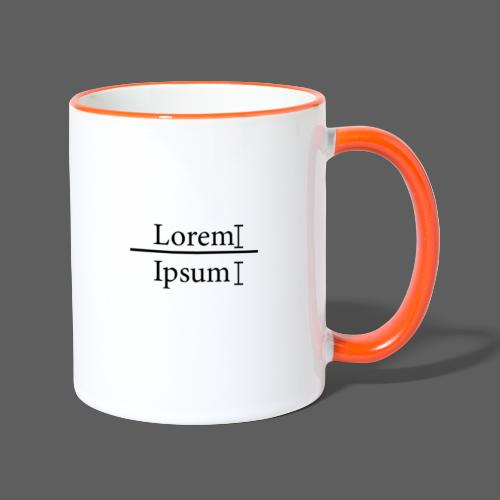 LoremIpsum - Tasse zweifarbig