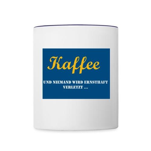 Kaffee und niemand wird v - Tasse zweifarbig