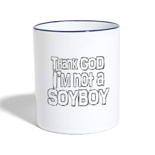 Thank God I'm NOT A SOYBOY white - Contrasting Mug