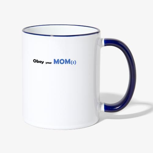 Obey your Mom(s) - Mok tweekleurig