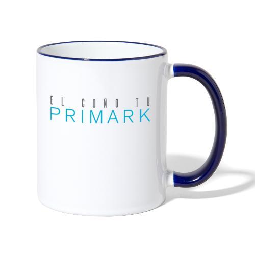 el coño tu primark - Taza en dos colores